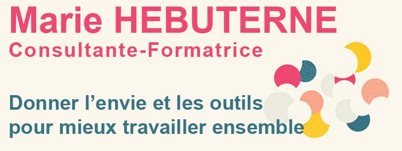 Marie HEBUTERNE Consultante-Formatrice